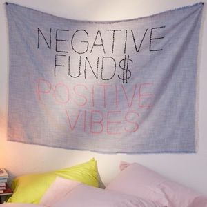 "Tapestry ""Negative Funds Positive Vibes"""